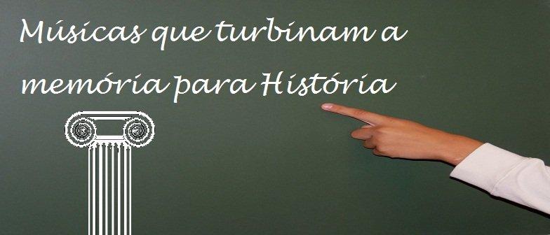 Músicas que turbinam a memória História Vestibular1