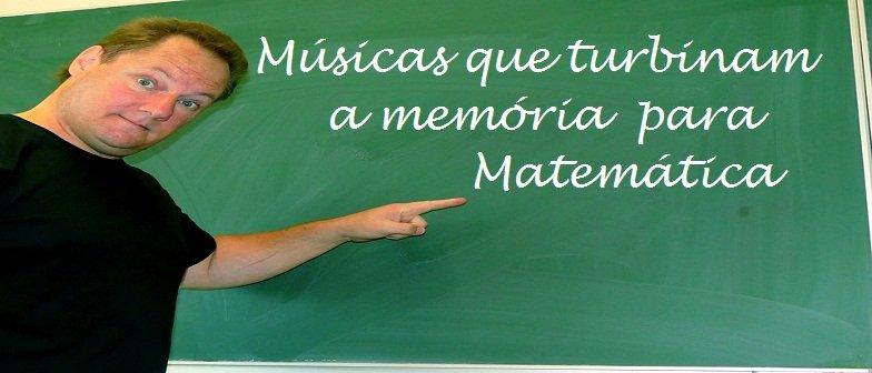 Músicas que turbinam a memória Matemática Vestibular1