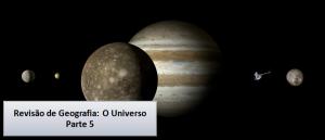 O Universo parte 5 Revisão de Geografia Vestibular1