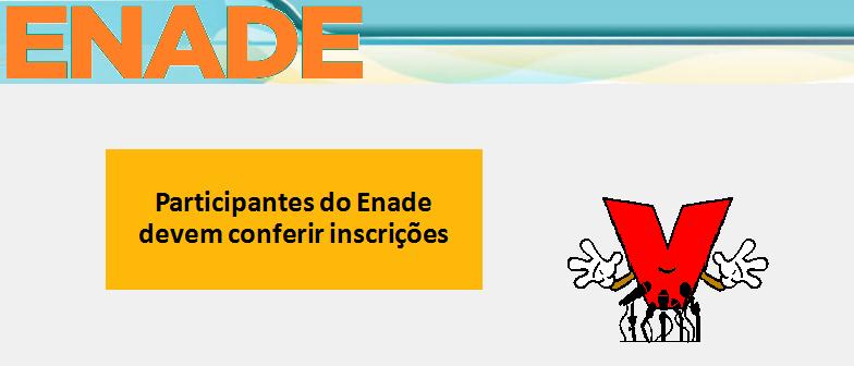 Participantes do Enade devem conferir inscrições Vestibular1