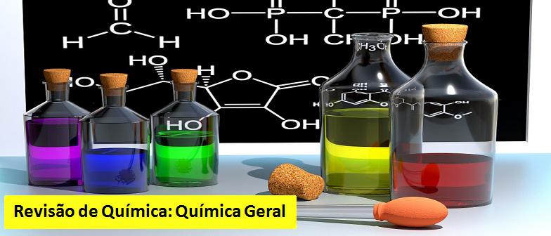 Química Geral Revisão de Química Vestibular1