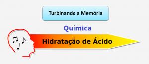 Química Hidratação de Ácido Música Vestibular1
