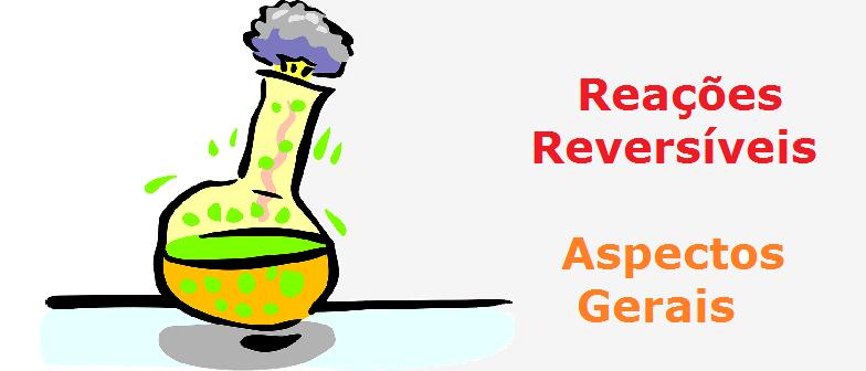 Reações Reversíveis Aspectos Gerais Vestibular1