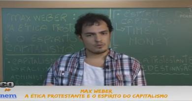 Sociologia Vídeo Aula 04 Max Weber A ética protestante e capitalismo