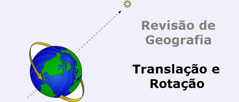 Translação e Rotação Geografia Vestibular1
