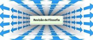 Revisão de Filosofia: Caminhos Vestibular1