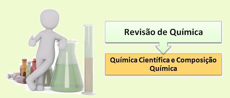História da Química Científica e Composição Química Vestibular1