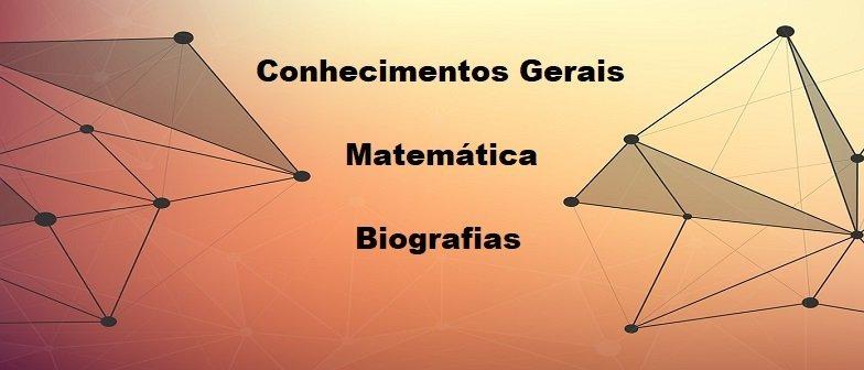 Biografia Conhecimentos Gerais Matemática Vestibular1