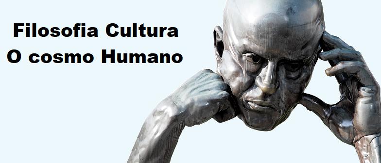 Filosofia Cultura O cosmo Humano Vestibular1