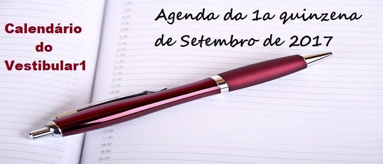 Agenda da 1a quinzena de Setembro de 2017 Vestibular1