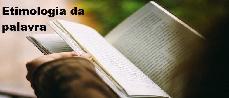 Etimologia da palavra Revisão de Atualidades Vestibular1