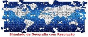 Simulado de Geografia com Resolução Vestibular1