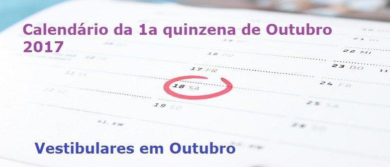 Calendário da 1a quinzena de Outubro 2017 Vestibular1