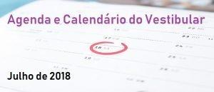 Agenda e Calendário do Vestibular de Julho de 2018 Vestibular1