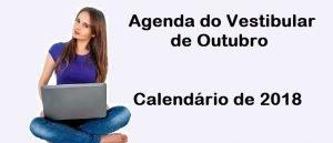 Agenda do Vestibular de Outubro e Calendário de 2018 Vestibular1