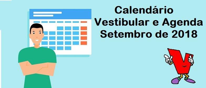 Calendário do Vestibular e Agenda de Setembro de 2018 por Vestibular1