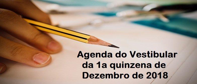 Agenda do Vestibular da 1a quinzena de Dezembro de 2018 por Vestibular1
