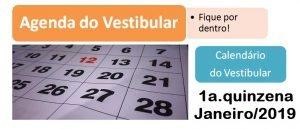Agenda do Vestibular da 1a. quinzena de Janeiro de 2019 por Vestibular1