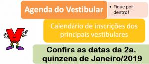 Agenda do Vestibular da 2a. quinzena de Janeiro de 2019 por Vestibular1