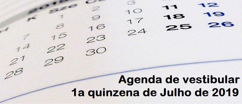 Agenda de vestibular da 1a quinzena de Julho de 2019 por Vestibular1