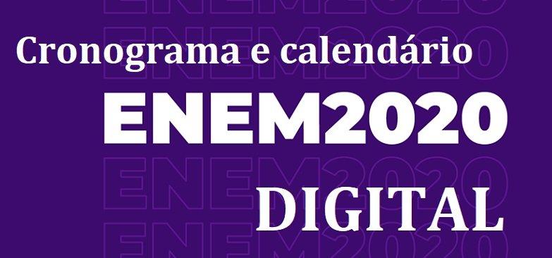 Cronograma e calendário do Enem 2020 Digital