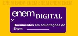 Enem digital - Documentos em solicitações do Enem