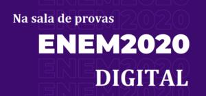 ENEM 2020 DIGITAL: Na sala de provas