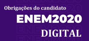 ENEM 2020 DIGITAL: Obrigações do candidato