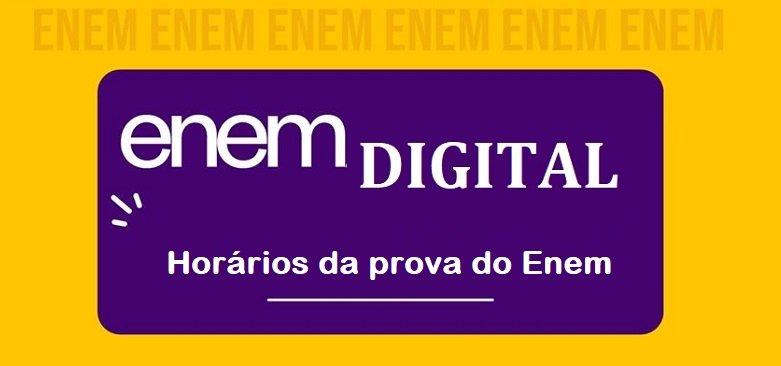 Enem digital – Horários da prova do Enem