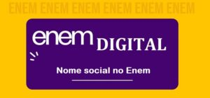 Enem digital - Nome social no Enem